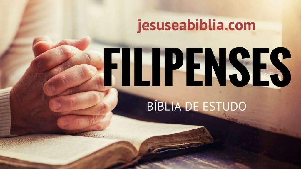 Filipenses - Bíblia de Estudo Online