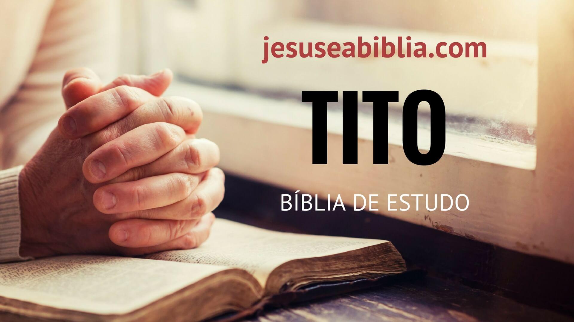 Tito - Bíblia de Estudo Online