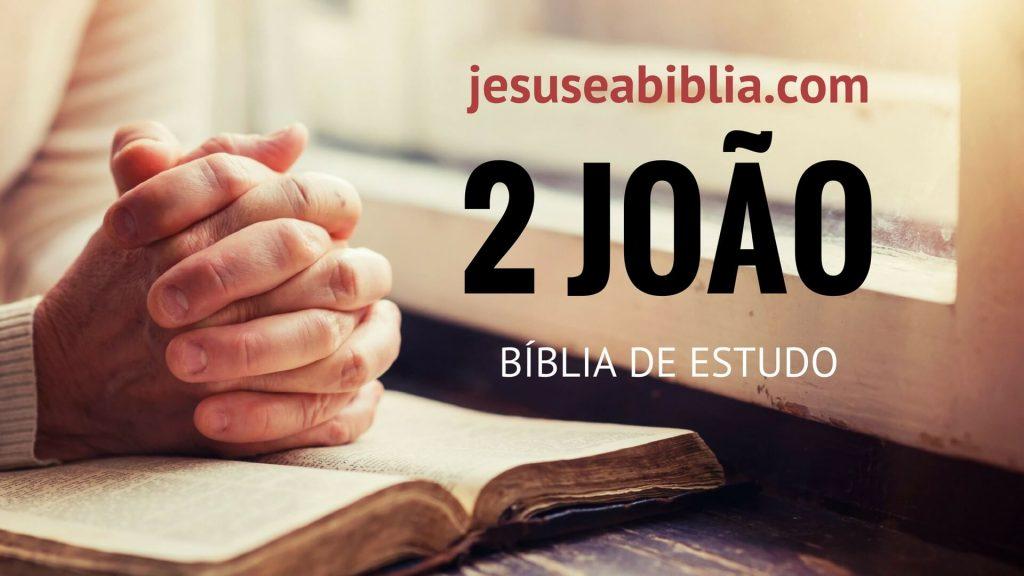 2 João - Bíblia de Estudo Online