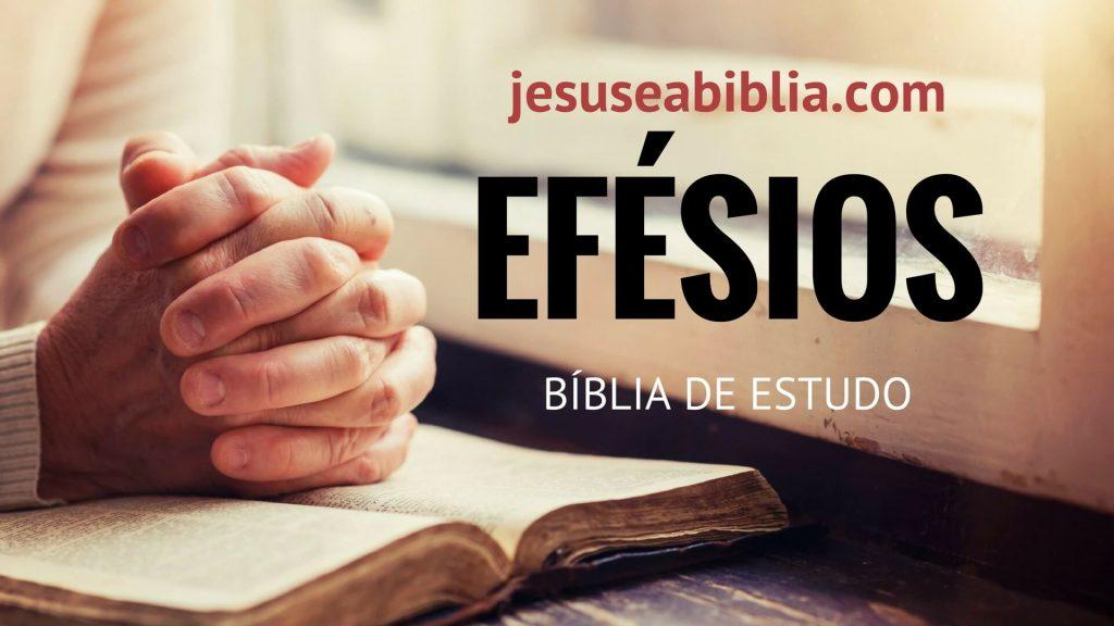 Efésios - Bíblia de Estudo Online