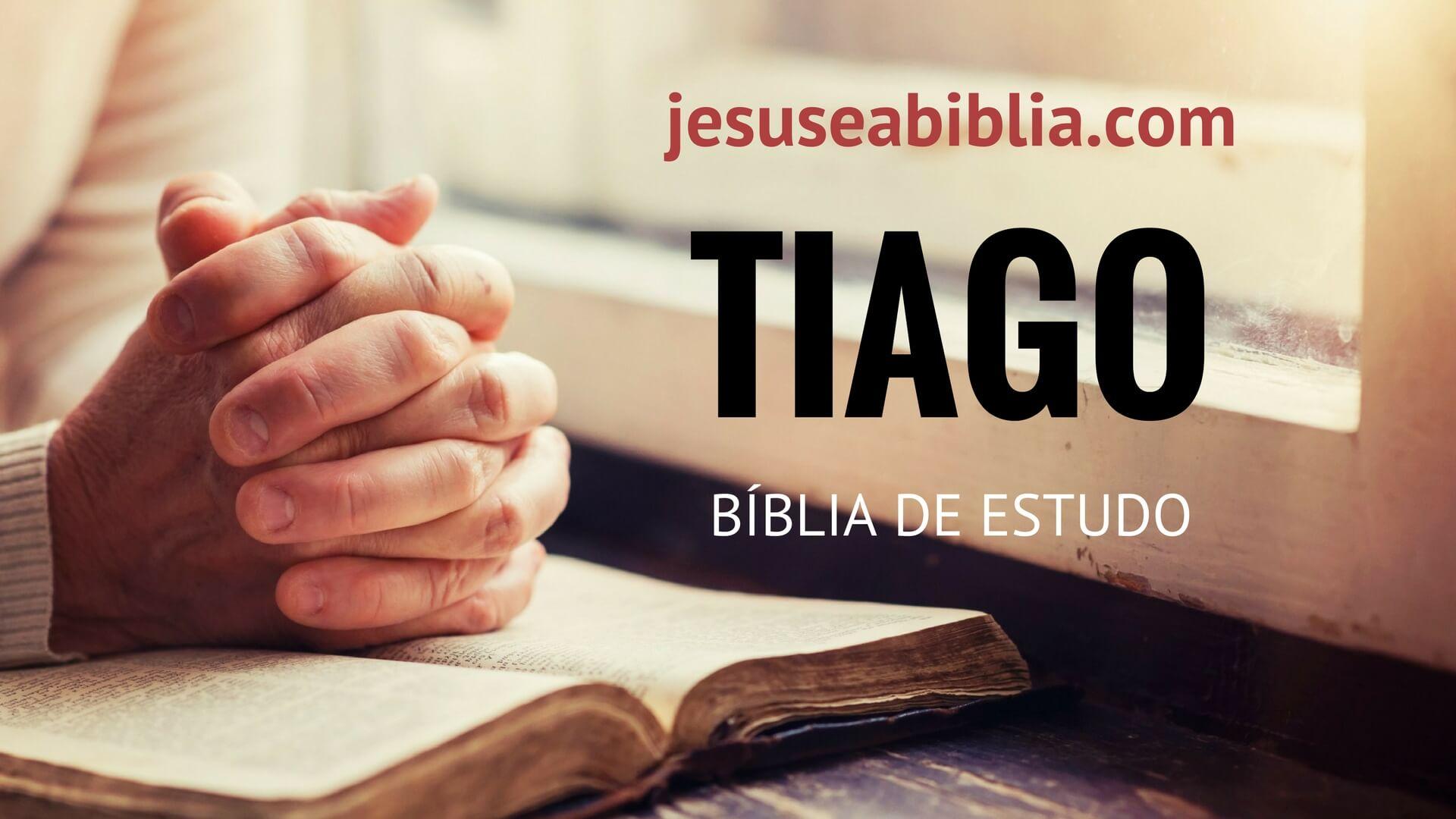 Tiago - Bíblia de Estudo Online