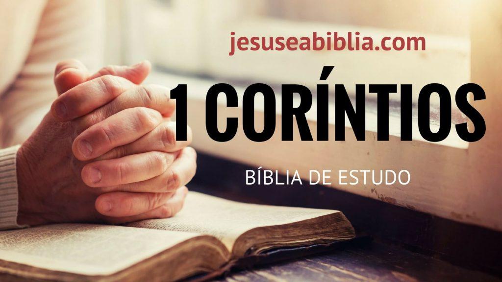 1 Coríntios - Bíblia de Estudo Online