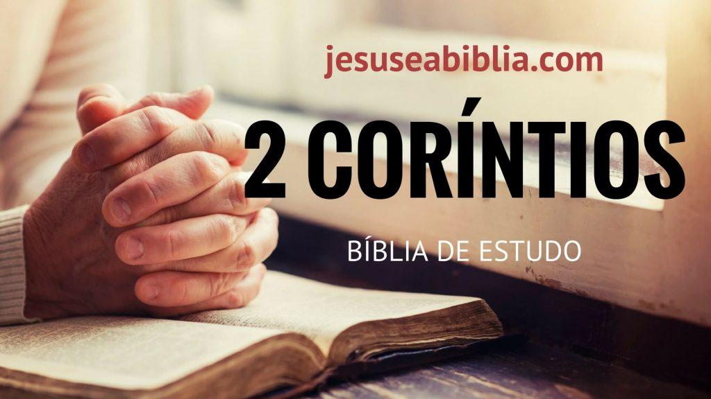 2 Coríntios - Bíblia de Estudo Online