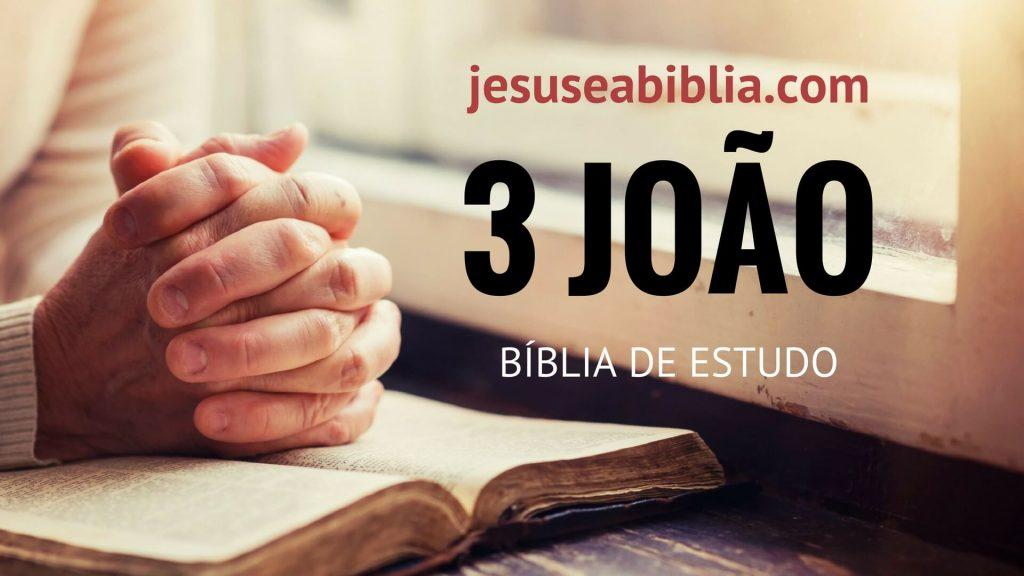 3 João - Bíblia de Estudo Online