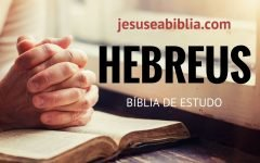 Hebreus 9 Estudo: O Poder do Sangue de Jesus