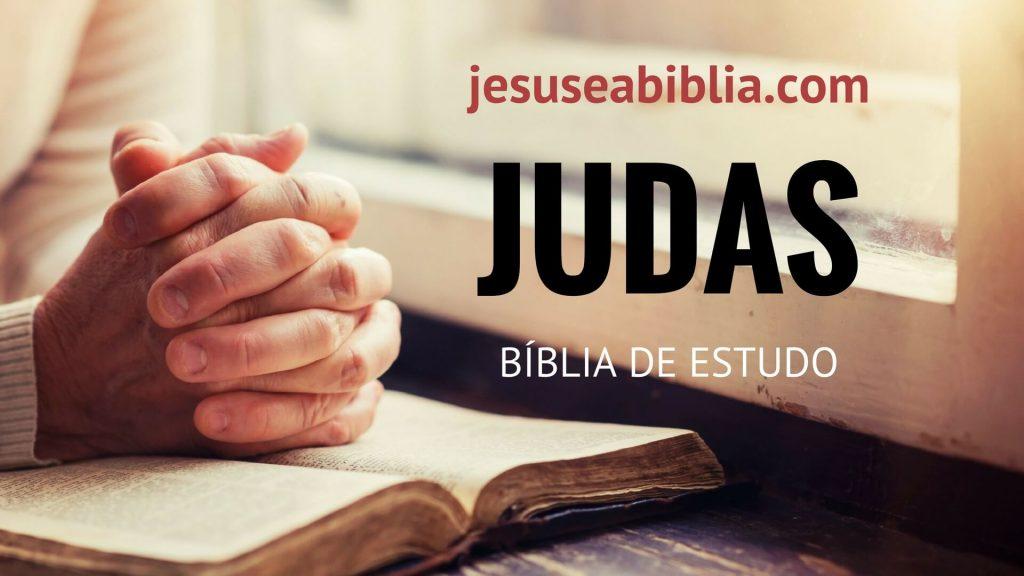 Judas - Bíblia de Estudo Online