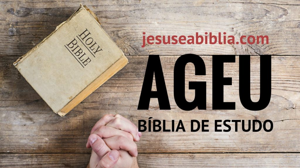 Ageu - Bíblia de estudo Online