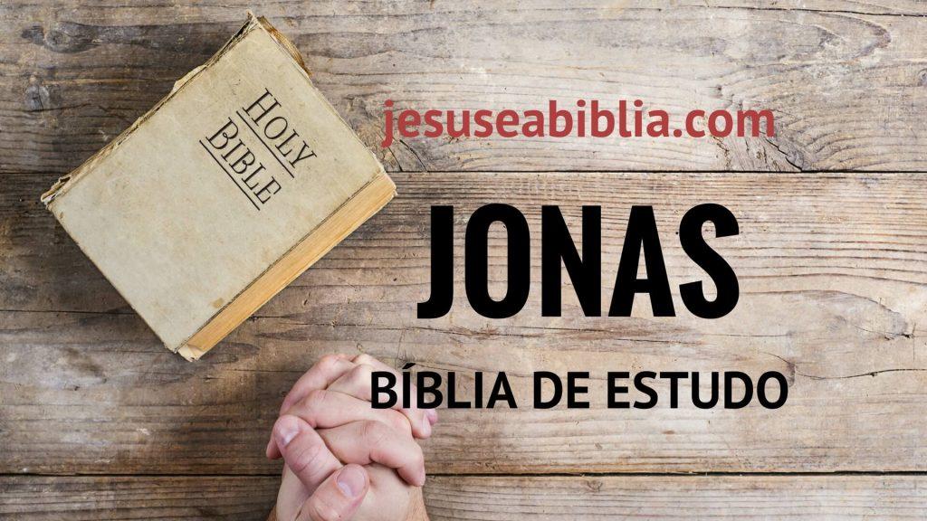 Jonas - Bíblia de Estudo Online
