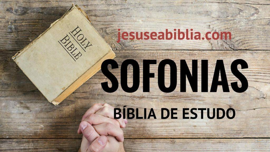 Sofonias - Bíblia de Estudo