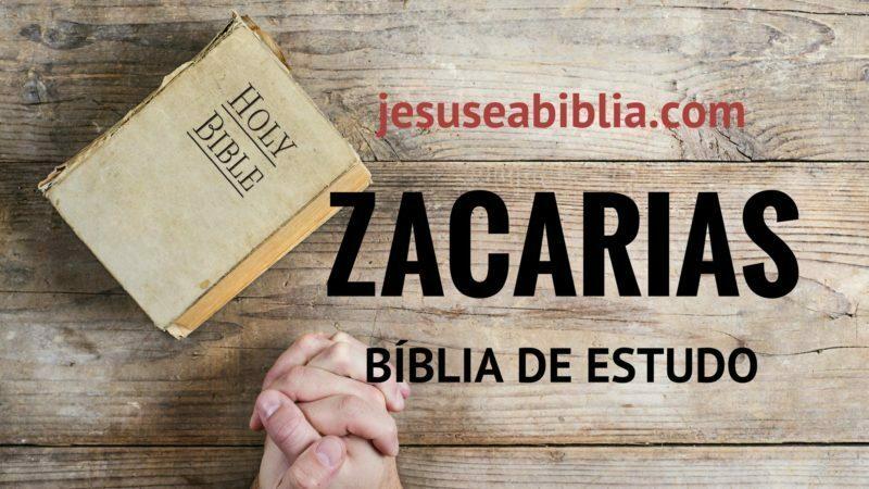 Zacarias - Bíblia de Estudo Online