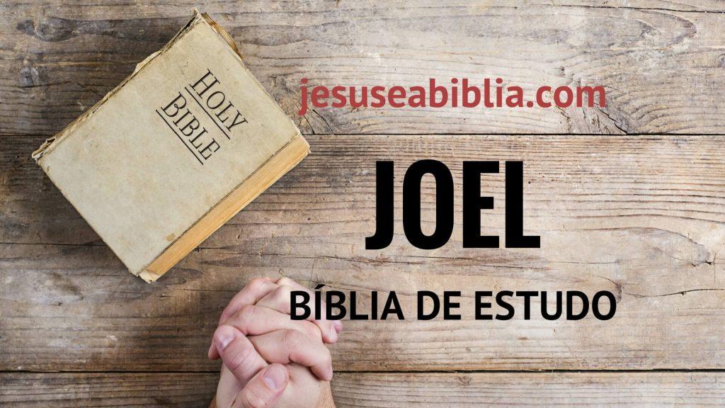 Joel - Bíblia de Estudo Online