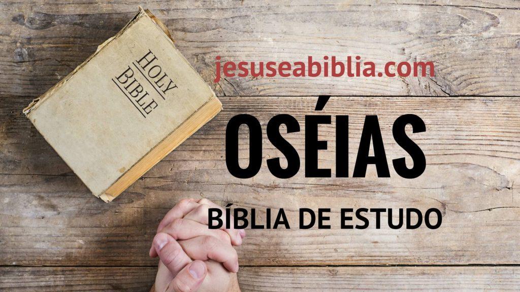 Oséias - Bíblia de Estudo Online