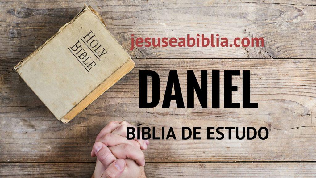 Daniel - Bíblia de Estudo Online
