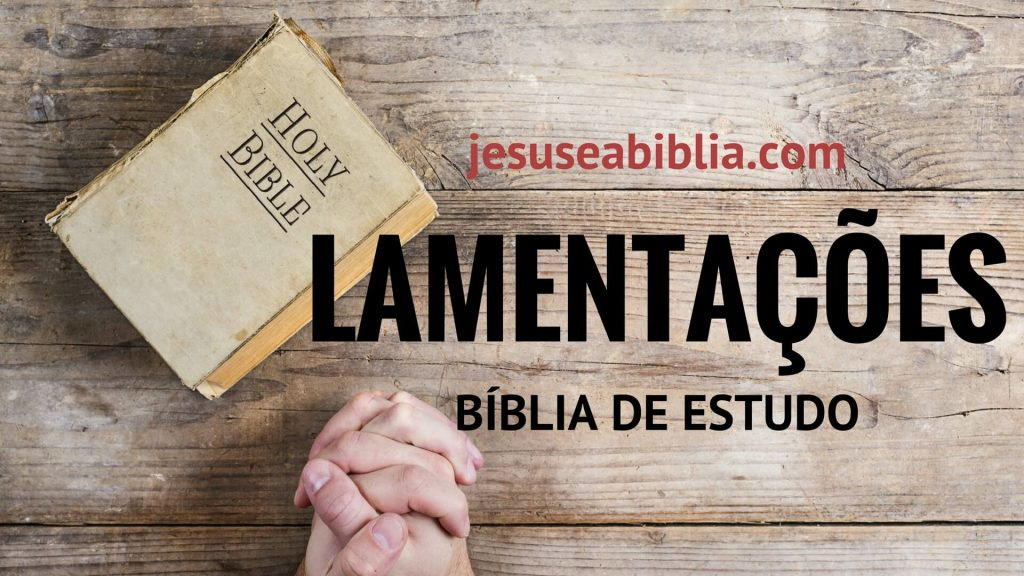 Lamentações de Jeremias - Bíblia de Estudo Online