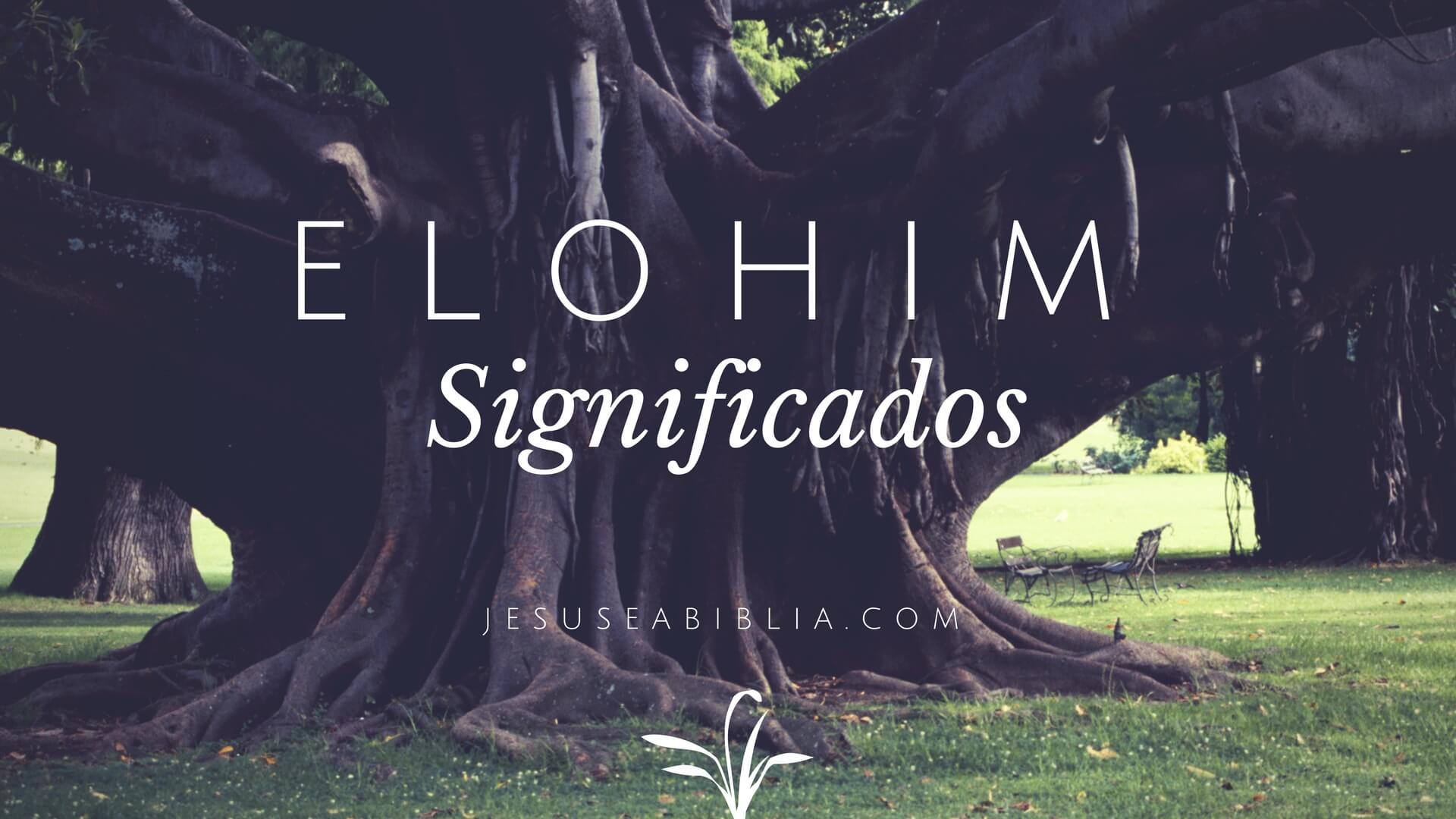 Elohim Significado - Estudos Bíblicos