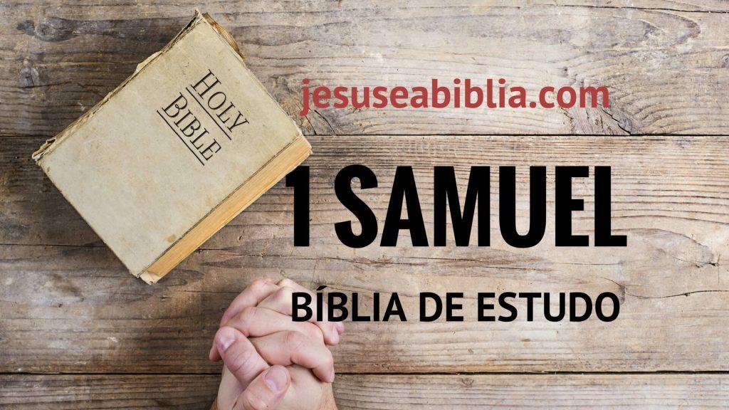1 Samuel - Bíblia de Estudo Online