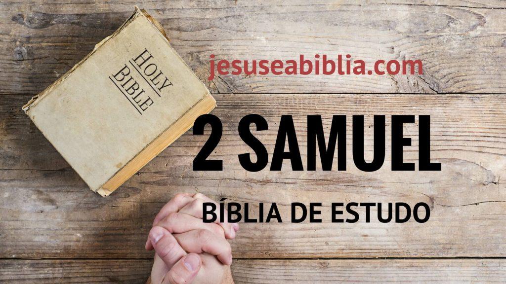 2 Samuel - Bíblia de Estudo Online