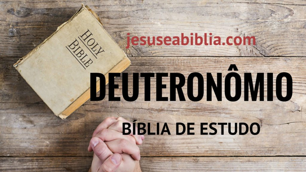 Deuteronômio - Bíblia de Estudo Online
