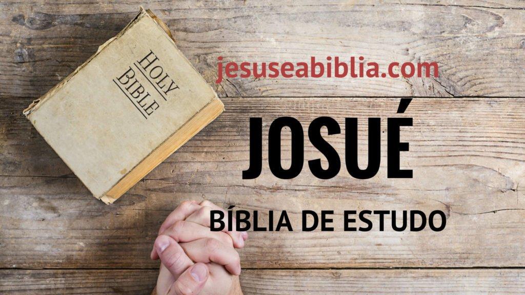 Josué - Bíblia de Estudo Online