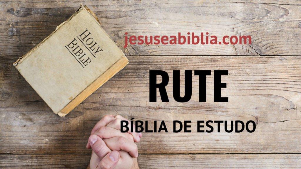 Rute - Bíblia de Estudo Online