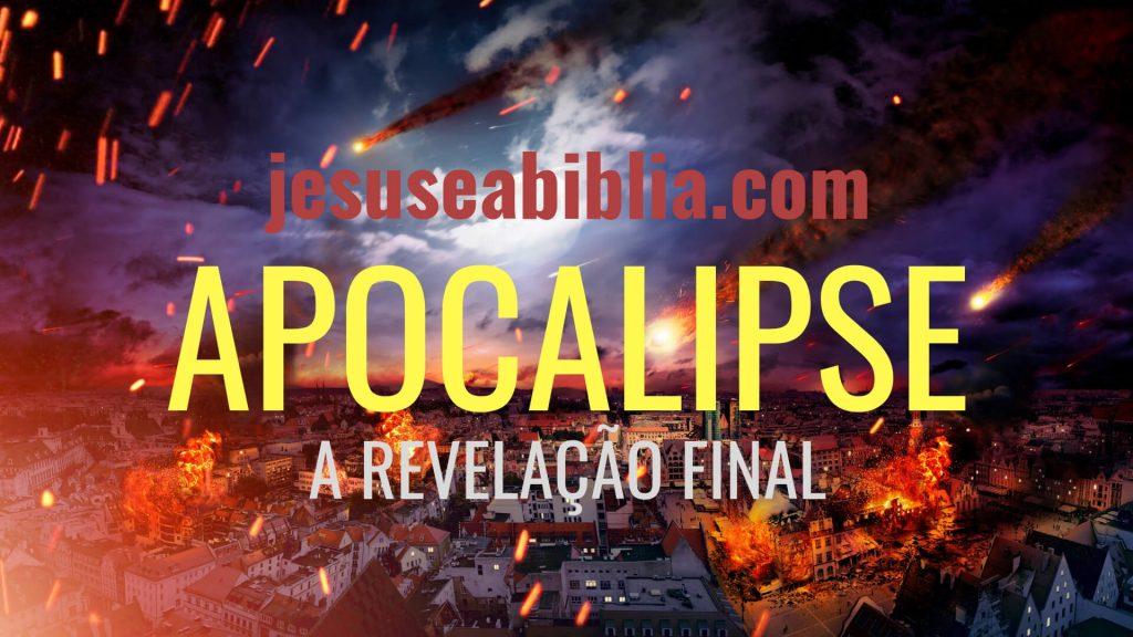 Apocalipse - Bíblia de Estudo Online